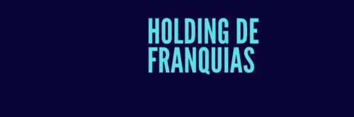 Holding de Franquias